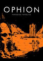Ophion: Paradiso Perduto