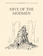 Adventure Framework 35: Hive of the Mudmen