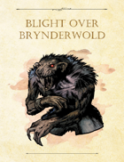 Adventure Framework 47: Blight Over Brynderwold