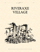 Adventure Framework 02: Riveraxe Village