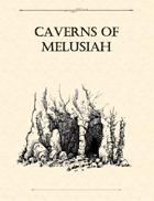 Adventure Framework 4: Caverns of Melusiah