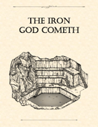 Adventure Framework 15: The Iron God Cometh