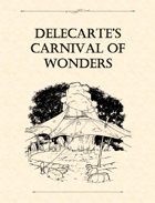 Adventure Framework 16: Delecarte's Carnival of Wonders
