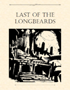 Adventure Framework 30: Last of the Longbeards