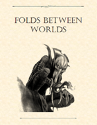 Adventure Framework 33: Folds Between Worlds