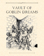 Adventure Framework 41: Vault of Goblin Dreams