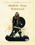 Adventure Framework 56: Shadow Over Wistwood
