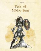 Adventure Framework 57: Fens of Molot Baat