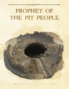 Adventure Framework 59: Prophet of the Pit People