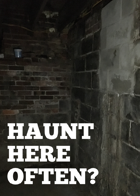 Haunt Here Often?