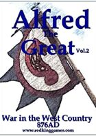 Alfred the Great War in the West Country 876AD
