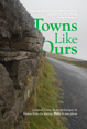 Towns Like Ours