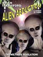 Alien Abduction: The Wiltshire Revelations
