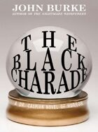 The Black Charade: A Dr. Caspian Novel of Horror