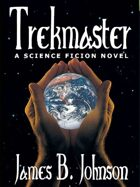 Trekmaster: A Science Fiction Novel