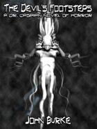 The Devil's Footsteps: A Dr. Caspian Novel of Horror