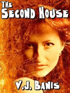 The Second House: A Novel of Terror