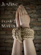 Justine: A Play in Four Acts Based on the Novel by The Marquis de Sade