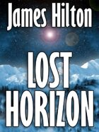 Lost Horizon: A Novel of Shangri-La