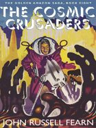 The Cosmic Crusaders: The Golden Amazon Saga, Book Eight