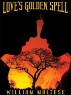 Love's Golden Spell
