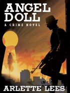 Angel Doll: A Crime Novel