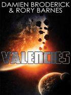 Valencies: A Science Fiction Novel