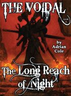 The Long Reach of Night: The Voidal, Vol. 2