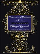 "Cadmus and Hermione and ""Perseus"": Two Plays"