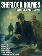 Sherlock Holmes Mystery Magazine #11
