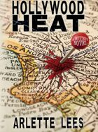 Hollywood Heat: A Mystery Novel