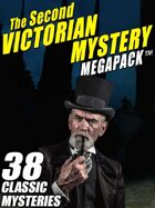 The Second Victorian Mystery Megapack