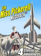 The Miss Pickerell Megapack: 4 Classic Adventures