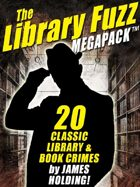 The Library Fuzz Megapack: The Complete Hal Johnson Series
