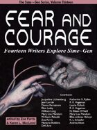 Fear and Courage: Fourteen Writers Explore Sime~Gen