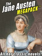 The Jane Austen Megapack: All Her Classic Works