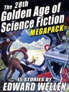 The 28th Golden Age of Science Fiction Megapack: Edward Wellen (Vol. 2)