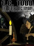 The Devil's Dictionary: Weird Fantasy Stories