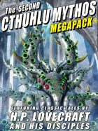The Second Cthulhu Mythos Megapack