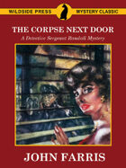The Corpse Next Door: A Detective Sergeant Randall Mystery