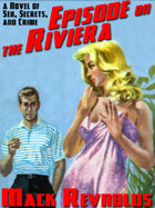 Episode on the Riviera