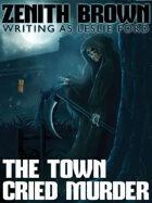 The Town Cried Murder