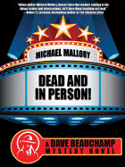 Dead and in Person! A David Beauchamp Mystery