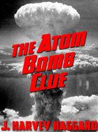 The Atom Bomb Clue