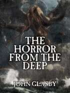 The Horror from the Deep: A Tale of the Cthulhu Mythos