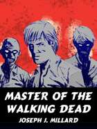 Master of the Walking Dead: A Classic Mystery