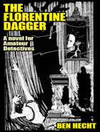 The Florentine Dagger: A Novel for Amateur Detectives