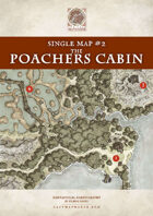 Single Map #02 - The Poachers Cabin