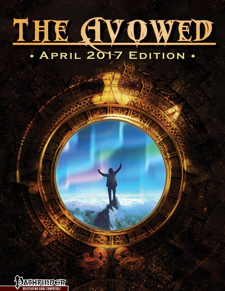 The Avowed: April 2017 Edition