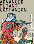 Advanced Mutant Companion (Mutant Future)
